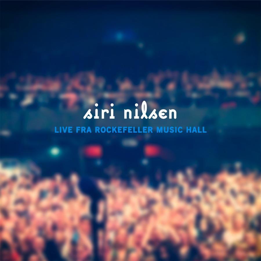 Siri Nilsen Live fra Rockefeller Concert Hall